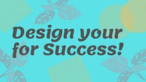 Read more about the article Best ways to Design your Life for Success