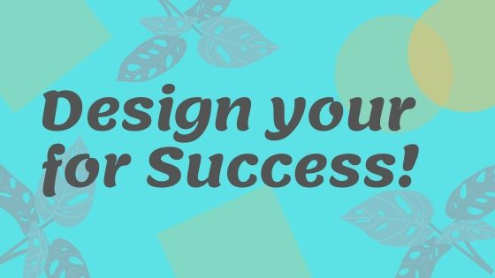design your life for success